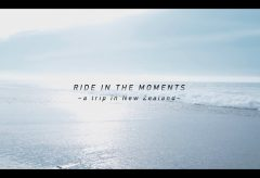 【Views】983『RIDE IN THE MOMENTS -a trip in New Zealand-~DOWNDAYS~』4分〜日本では味わえない景観の中、バイクは疾走していく。穏やかなインタビューと激しい走りのインパクトが対照的