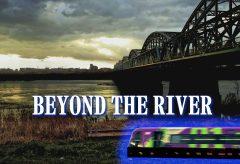 【Views】1056『beyond the river』3分13秒〜列車が行き交う鉄橋の夕暮れを締まった画調で詩的に綴る