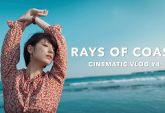 【Views】1162『RAYS OF COAST – CINEMATIC VLOG IN ENOSHIMA JAPAN』4分35秒〜Vlogログ風ポートレートムービ