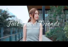 【Views】1299『Just Good Friends | CINEMATIC FASSHIN VLOG』3分