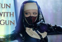 【Views】1467『Nun with Gun / Cosplay Cinematic』1分55秒