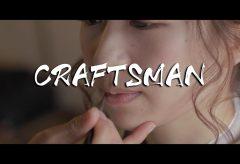 【Views】1587『CRAFTSMAN「職人」』2分4秒