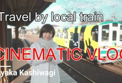 【Views】1613『Travel by local train』4分26秒