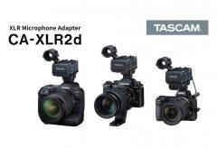 ティアック、キヤノン・富士フイルム・ニコンとの協業でミラーレスカメラ対応XLRマイクアダプター CA-XLR2dを開発