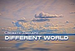 【Views】1785『Cinematic Timelapse – Different world』2分5秒