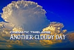 【Views】1841『Cinematic Timelapse – Another cloudy day』58秒